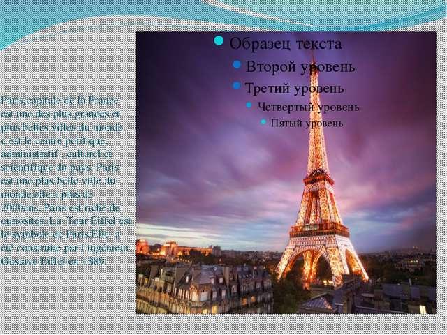 Paris,capitale de la France est une des plus grandes et plus belles villes du...
