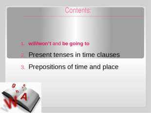 Expressing the future: future perfect continuous Actions in progress up to a