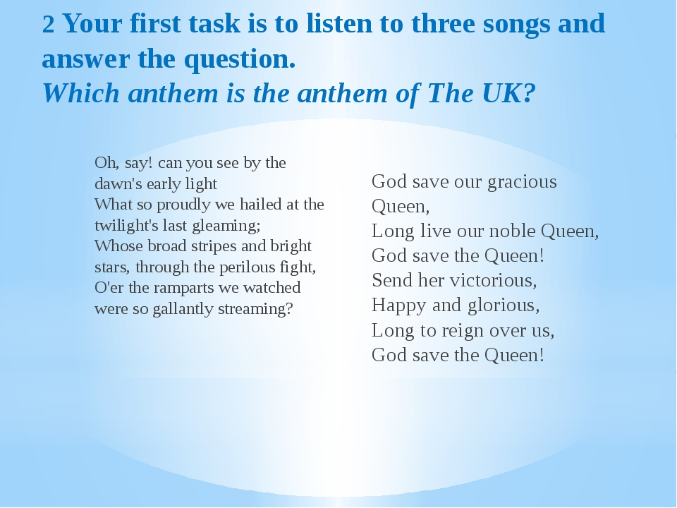 2 Your first task is to listen to three songs and answer the question. Which...