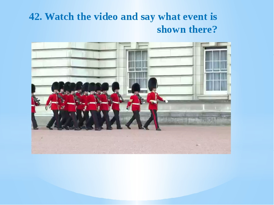 42. Watch the video and say what event is shown there?