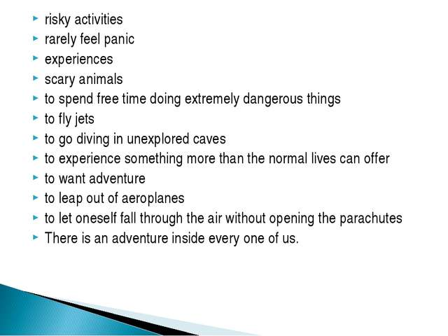 risky activities rarely feel panic experiences scary animals to spend free ti...