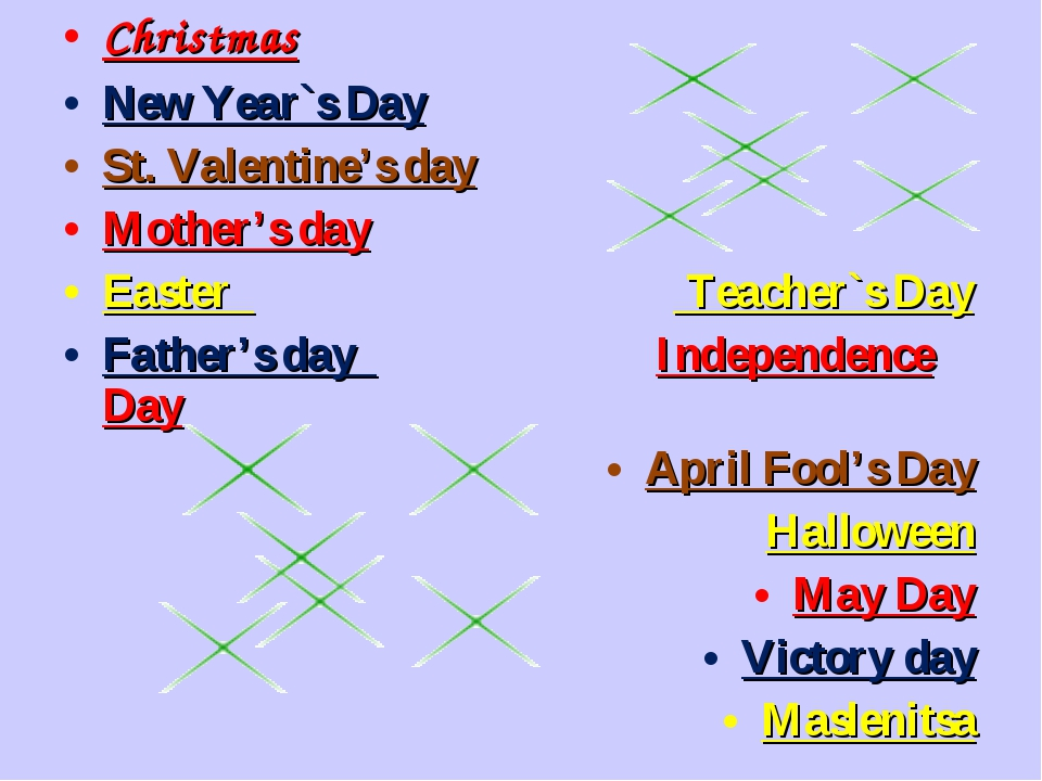 Christmas New Year`s Day St. Valentine's day Mother's day Easter Teacher`s Da...