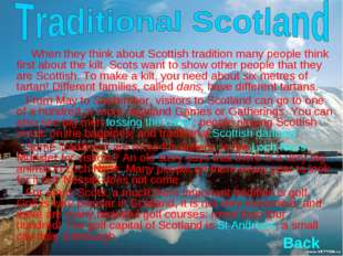 When they think about Scottish tradition many people think first about the k