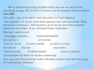 We've finished discussing Kazakh beliefs and now we must do the exercise b a