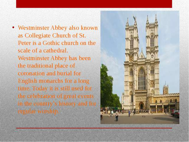 Westminster Abbey also known as Collegiate Church of St. Peter is a Gothic ch...
