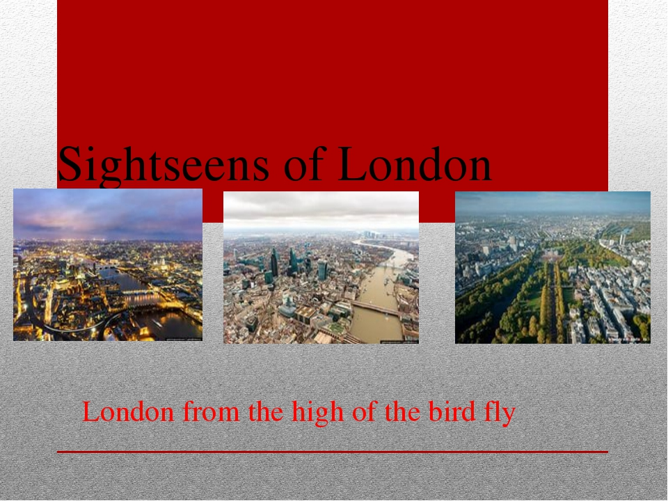 Sightseens of London London from the high of the bird fly