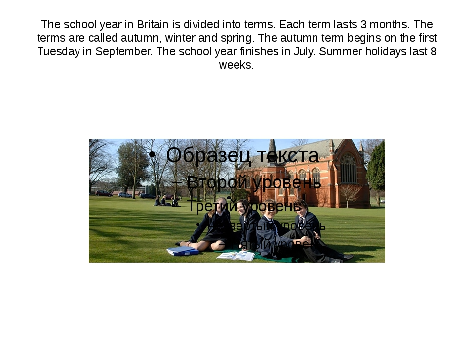 The school year in Britain is divided into terms. Each term lasts 3 months. T...