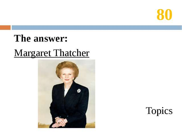 80 The answer: He finished school two years ago. Topics