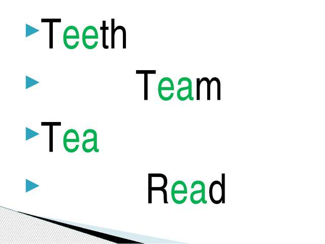 Teeth Team Tea Read