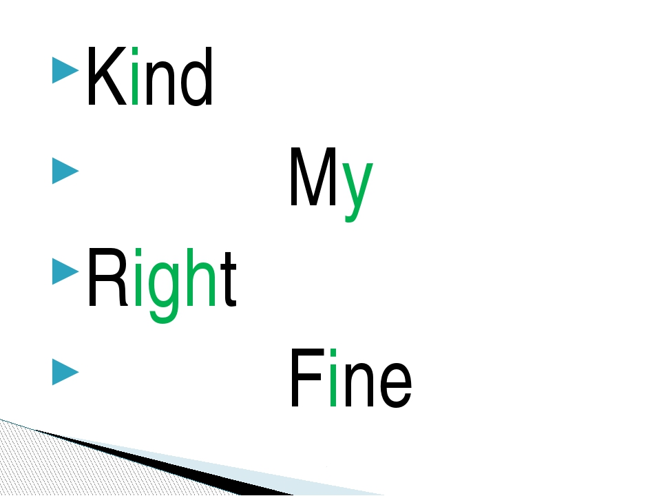Kind My Right Fine