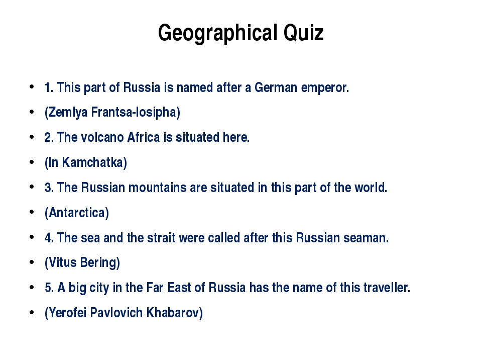 Geographical Quiz 1. This part of Russia is named after a German emperor. (Ze...