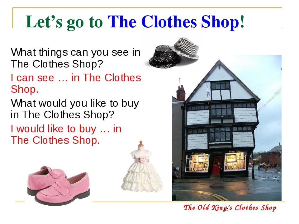 Let's go to The Clothes Shop!