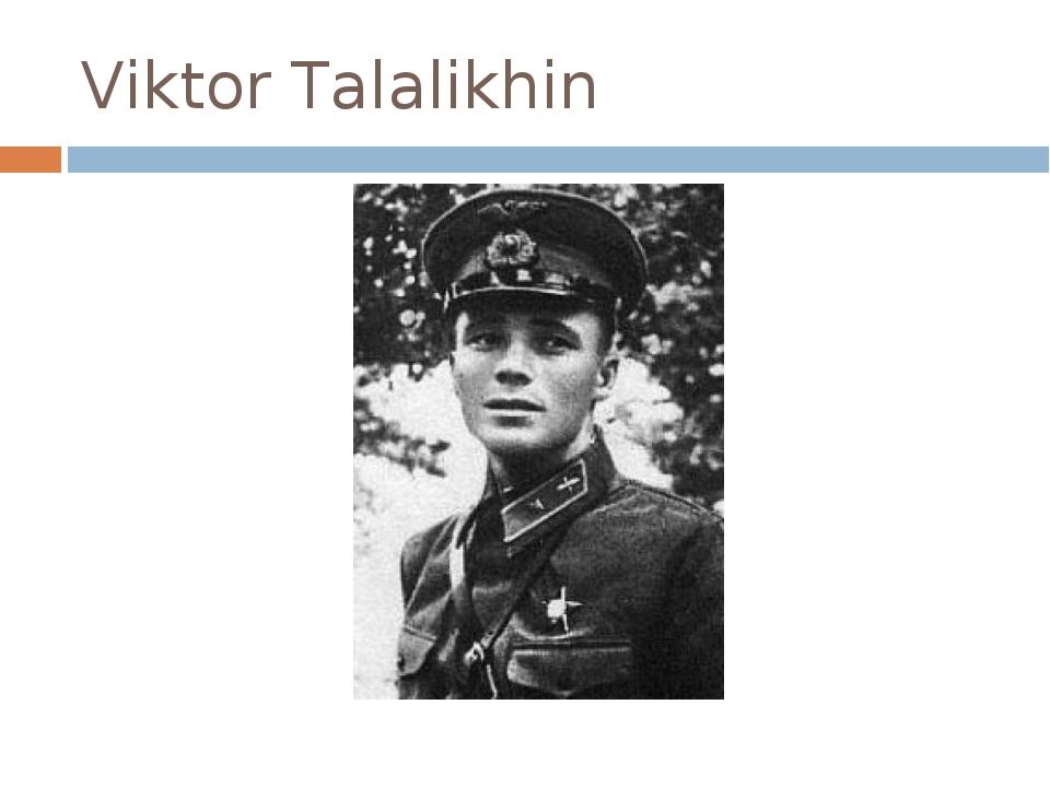 Viktor Talalikhin