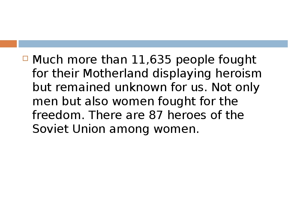 Much more than 11,635 people fought for their Motherland displaying heroism b...