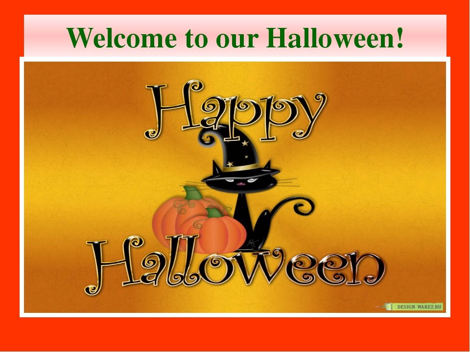 Welcome to our Halloween!