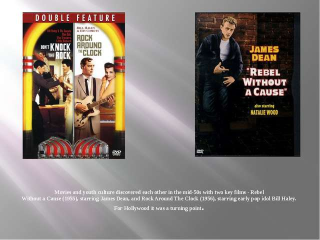 Movies and youth culture discovered each other in the mid-50s with two key fi...