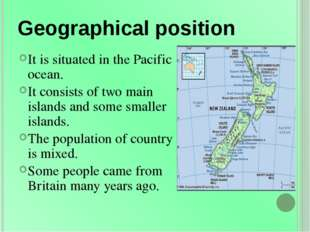 Geographical position It is situated in the Pacific ocean. It consists of two