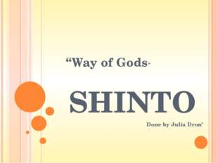 """Cultural effects Shinto has been called """"the religion of Japan"""", and the cust"""