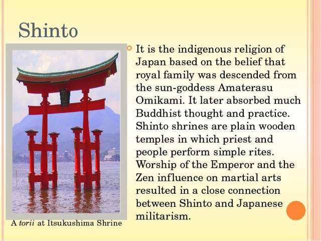 """Shinto shows that everything has a kami (""""spiritual essence"""" which is sometim..."""