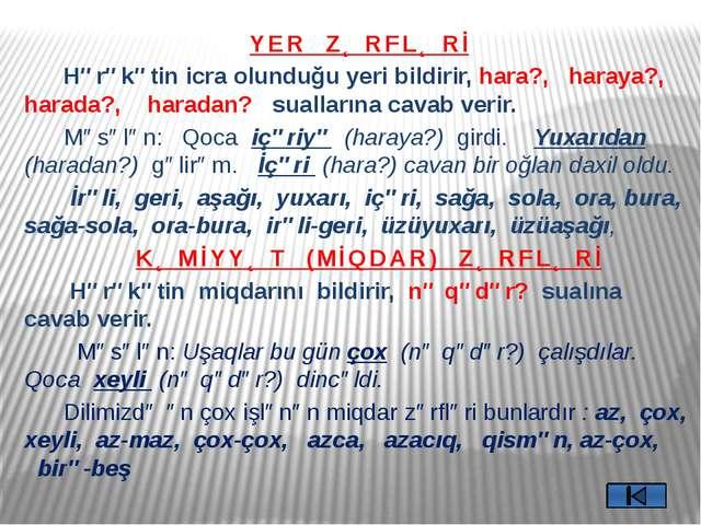 Zərf və başqa nitq hissələri kimi işlənə bilən ortaq sözlər- Omonim zərflər D...