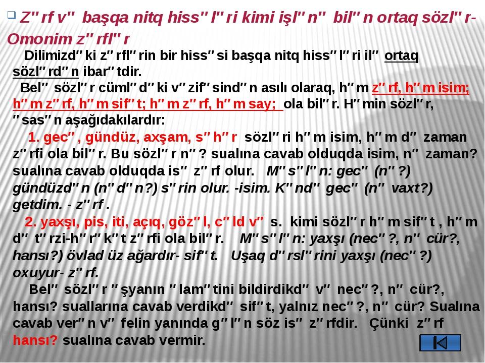 3. az, çox, xeyli, az-çox sözlər həm q/m. miqdar sayı, həm də miqdar zərfi ol...