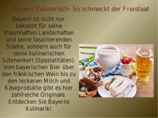 Bayern Kulinarisch- So schmeckt der Freistaat Bayern ist nicht nur bekannt fü