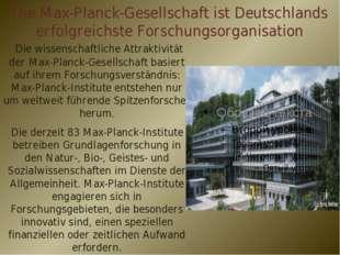 Die Max-Planck-Gesellschaft ist Deutschlands erfolgreichste Forschungsorganis