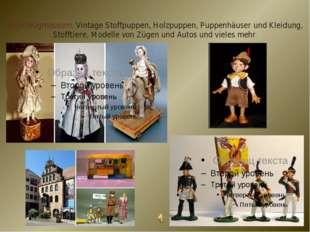 Spielzeugmuseum. Vintage Stoffpuppen, Holzpuppen, Puppenhäuser und Kleidung,