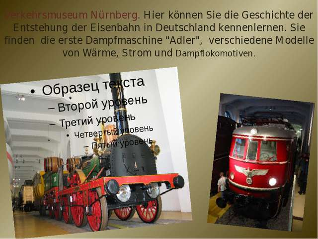 Verkehrsmuseum Nürnberg. Hier können Sie die Geschichte der Entstehung der Ei...