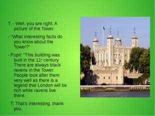 "T: - Well, you are right. A picture of the Tower. - ""What interesting facts d"