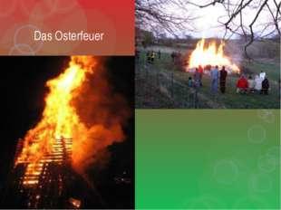 Das Osterfeuer