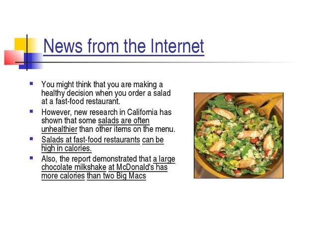 News from the Internet You might think that you are making a healthy decision...