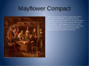 Mayflower Compact Saints and Strangers signed an agreement which they called
