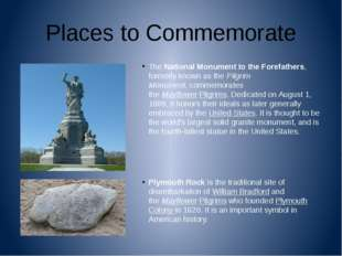 Places to Commemorate TheNational Monument to the Forefathers, formerly know