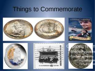 Things to Commemorate