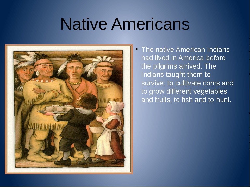Native Americans The native American Indians had lived in America before the...