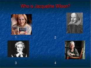 Who is Jacqueline Wilson? 1 2 3 4