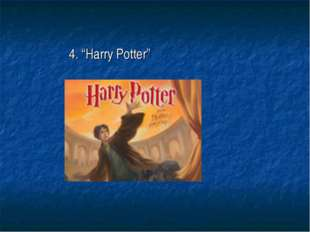 "4. ""Harry Potter"""