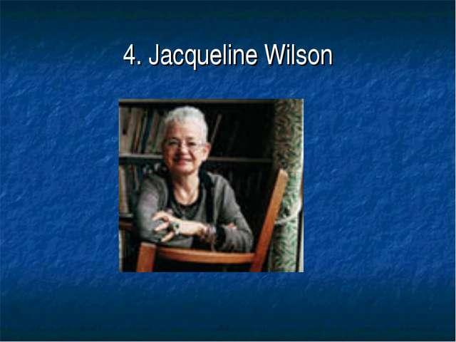 4. Jacqueline Wilson