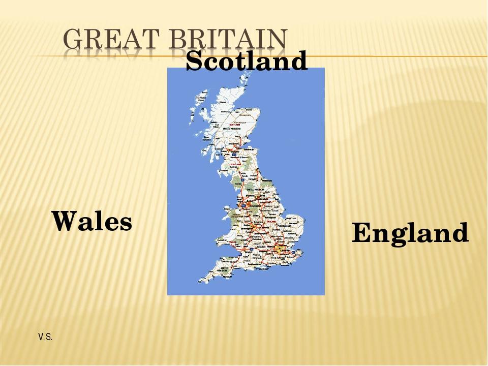 Scotland Wales England V.S.