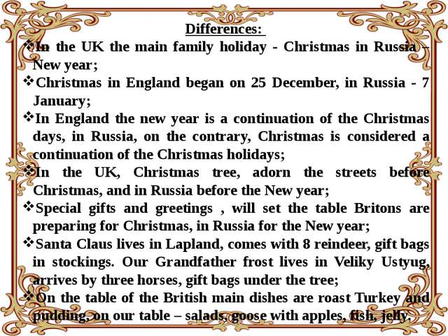 Differences: In the UK the main family holiday - Christmas in Russia – New ye...