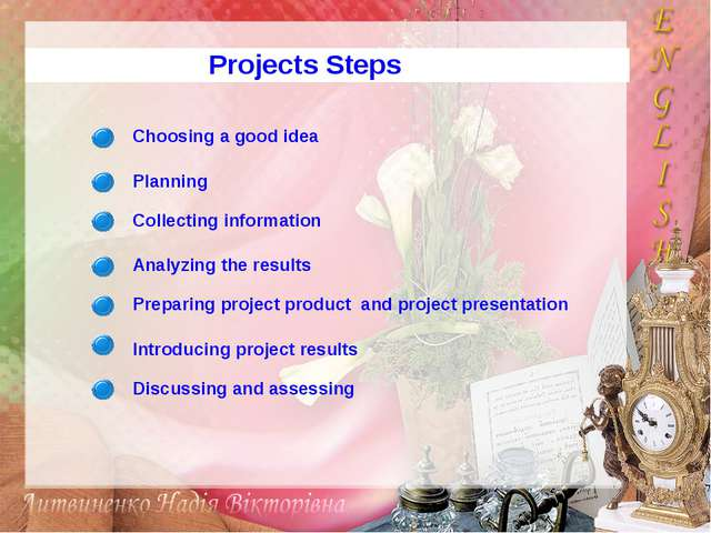 Projects Steps Choosing a good idea Planning Collecting information Analyzing...