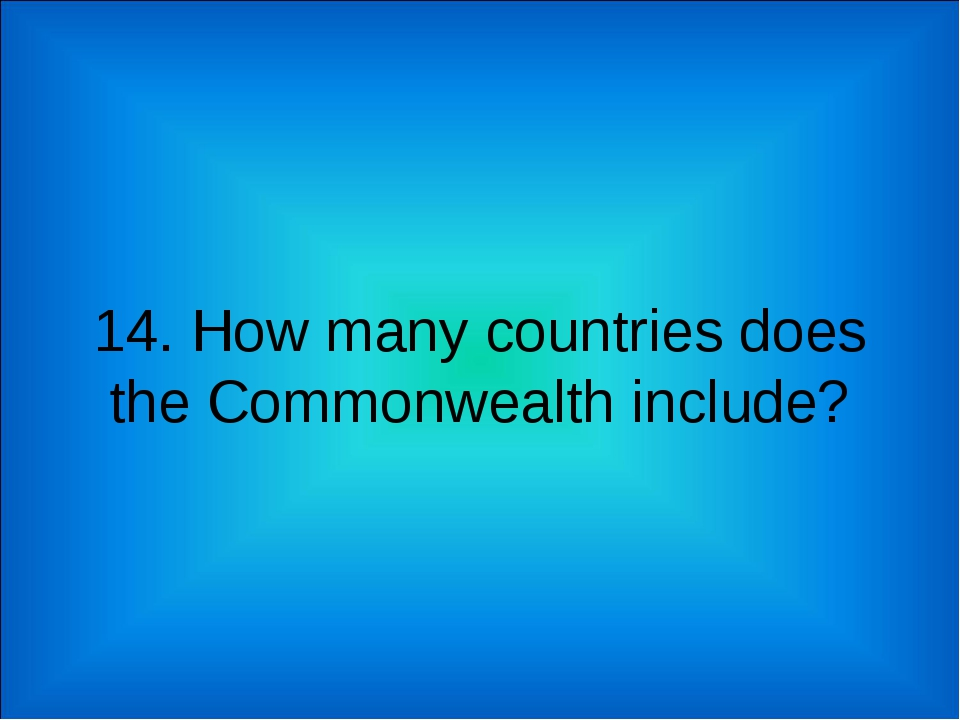 14. How many countries does the Commonwealth include?