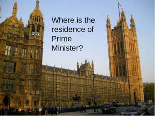 Where is the residence of Prime Minister?