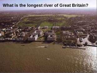 What is the longest river of Great Britain?