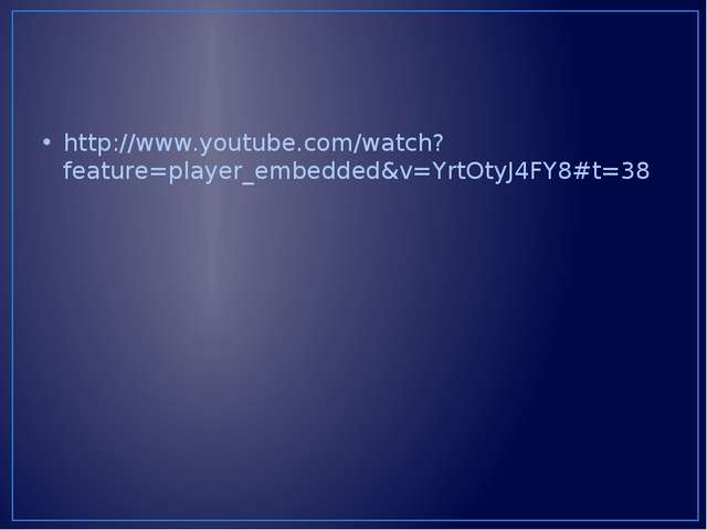 http://www.youtube.com/watch?feature=player_embedded&v=YrtOtyJ4FY8#t=38