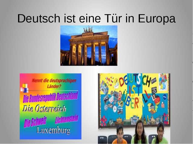 Deutsch ist eine Tür in Europa
