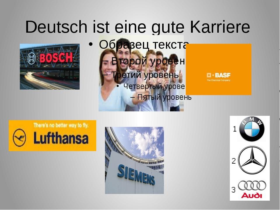 Deutsch ist eine gute Karriere