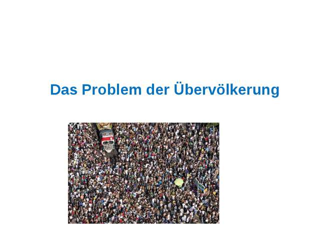 Das Problem der Übervölkerung