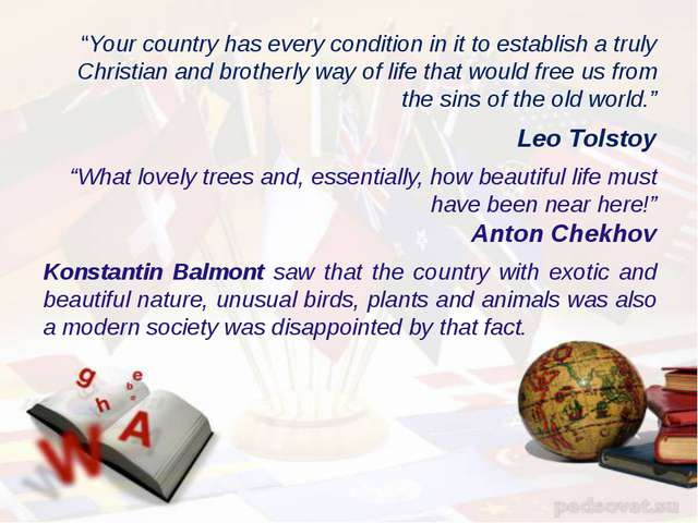 """Your country has every condition in it to establish a truly Christian and br..."